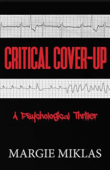 Critical Cover-Up by Margie Miklas
