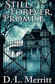 Still Forever Promise by D.L. Merritt