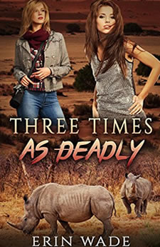 Three Times as Deadly by Erin Wade